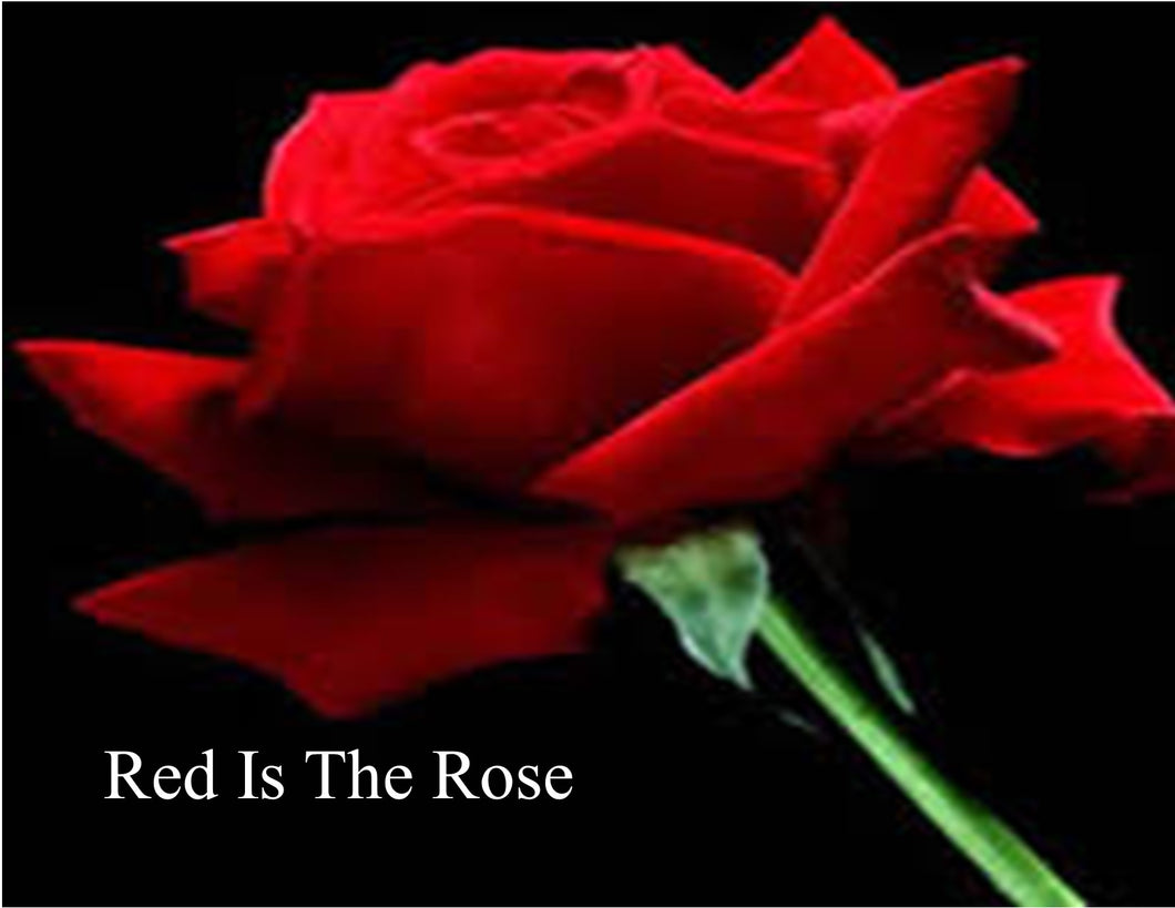 Red is the Rose