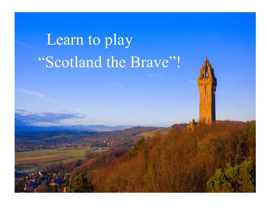 Learn to Play Scotland The Brave