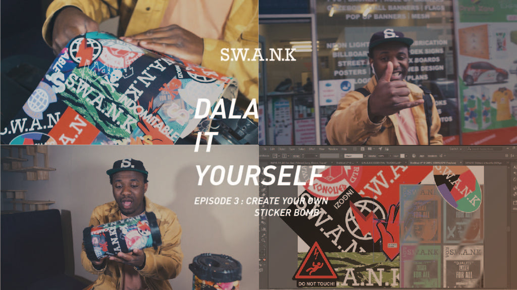 DALA IT YOURSELF. Create your own Sticker Bomb: S.W.A.N.K
