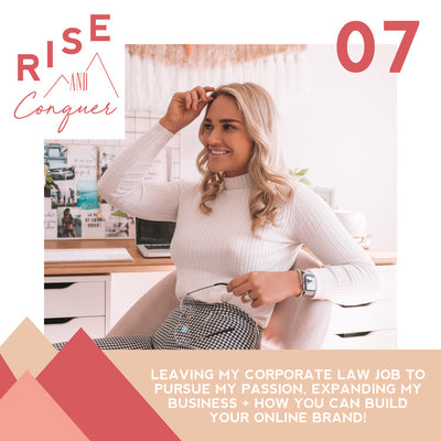 Ep 7: Leaving my corporate law job to pursue my passion, expanding my business + how you can build an online brand!