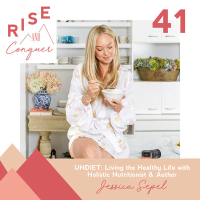 UNDIET: Living the healthy life with Holistic Nutritionist & author Jessica Sepel
