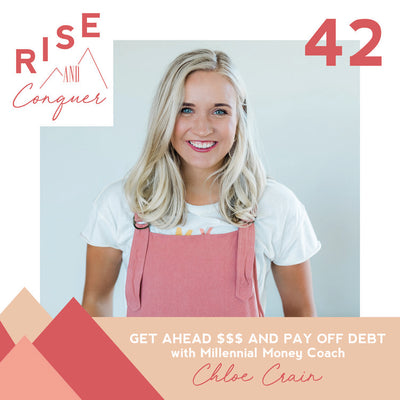 Get ahead $$$ and pay off debt with Millennial Money Coach Chloe Crain