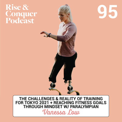 The challenges & reality of training for Tokyo 2021 + reaching fitness goals through mindset// w/ Paralympian Vanessa Low