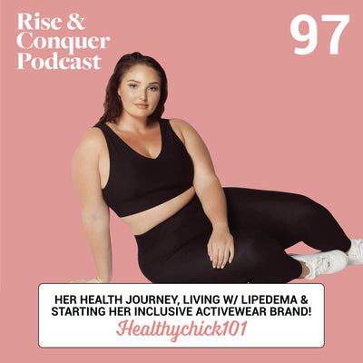 Healthychick101// being 'more than just your body', living w/ lipedema & launching her new activewear brand!
