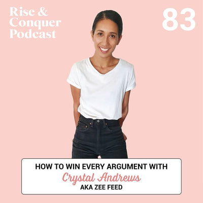 How to WIN every argument with Crystal Andrews AKA Zee Feed 🕺