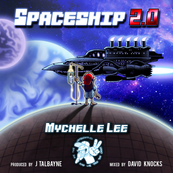Mychelle Lee Spaceship 2.0 Single-digital download-We the Untouchables