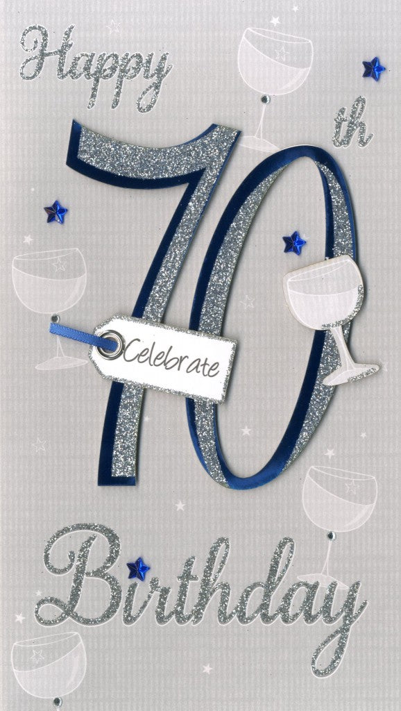 "alt=""70th Birthday blue and silver quality hand-finished, glitter embellished greeting card sealed in a protective wrapping complete with envelope. Message: Happy 70th Birthday Celebrate. 70 years young today, so here's to celebrating you! Congratulations"""