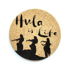 Load image into Gallery viewer, Hula is life Print Cork Coasters Set of 2