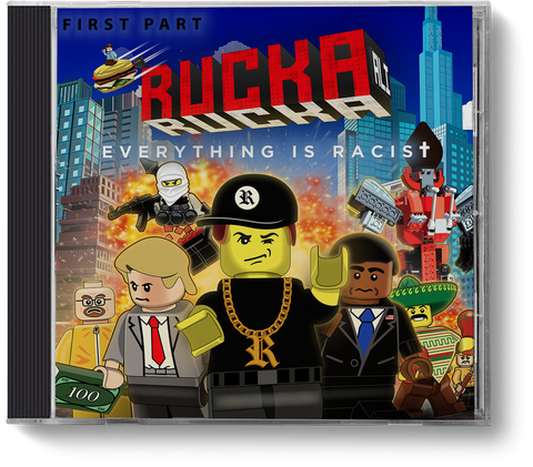Everything is Racist - First Part - CD - ruckas-world