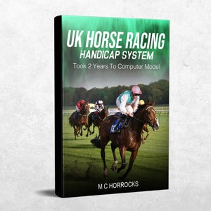 UK Horse Racing Handicap System: Took 2 Years To Computer Model - eBook