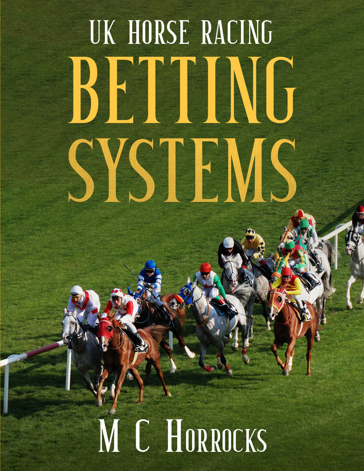UK Horse Racing Bettings Systems - 82 Page eBook