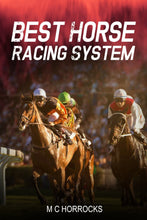 Load image into Gallery viewer, Best Horse Racing System - Paperback/eBook - chevanderwheil