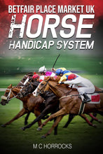 Load image into Gallery viewer, Betfair Place Market UK Horse Handicap System - eBook - chevanderwheil