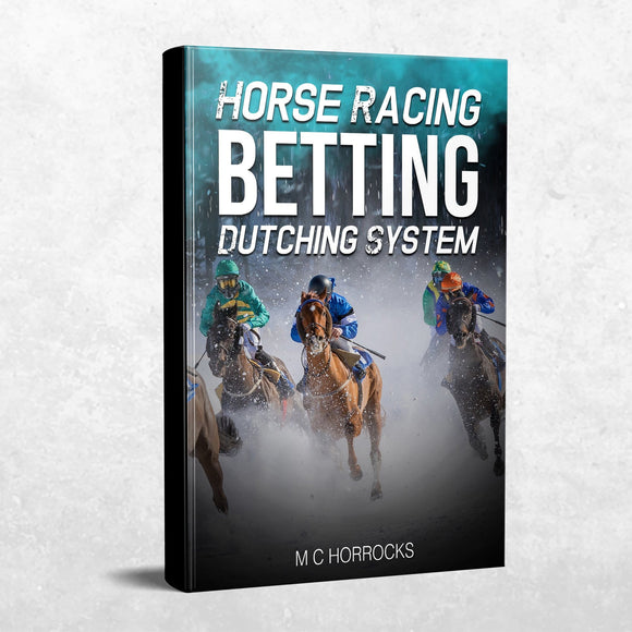 Horse Racing Betting Dutching System : Dutching Systems Horse Racing