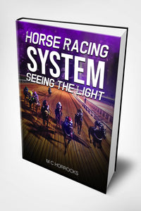 Horse Racing System Seeing The Light - eBook - chevanderwheil
