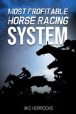 Most Profitable Horse Racing System