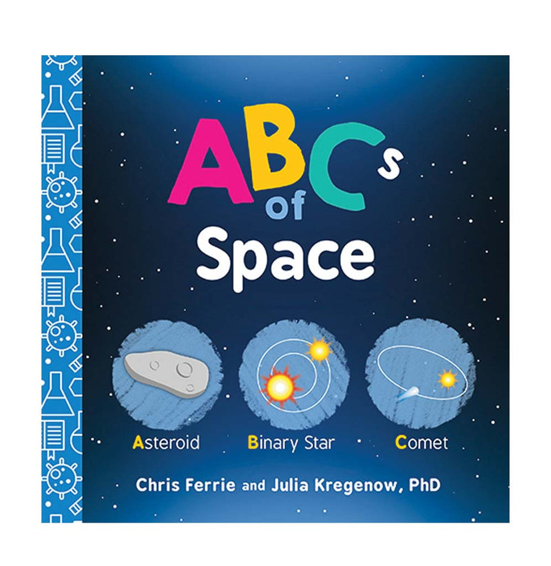 ABCs of Space by Chris Ferrie and Julia Kregenow