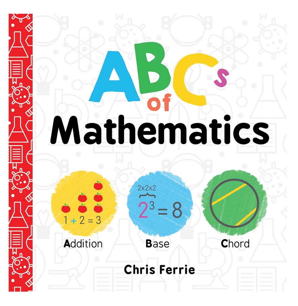 ABCs of Mathematics by Chris Ferrie