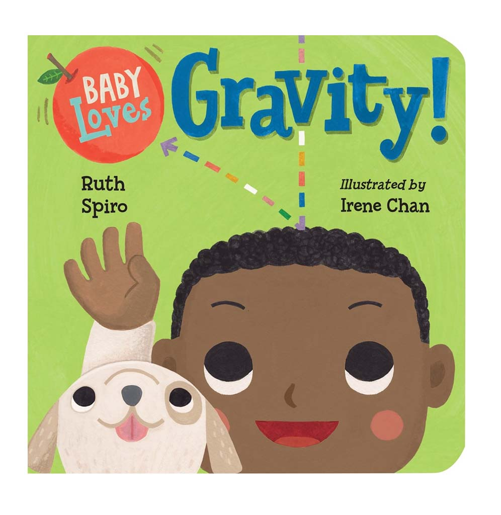 Baby Loves Gravity! by Ruth Spiro