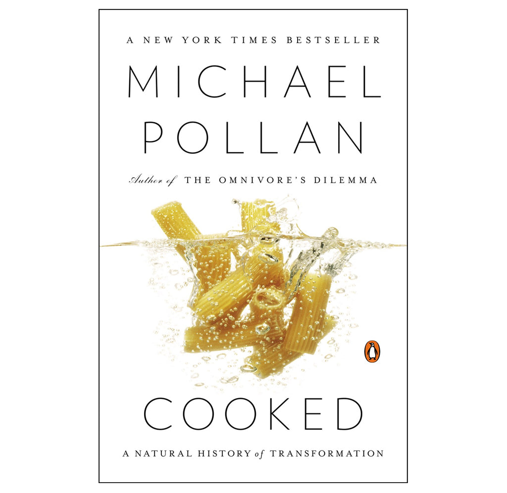 Cooked: A Natural History of Transformation by Michael Pollan