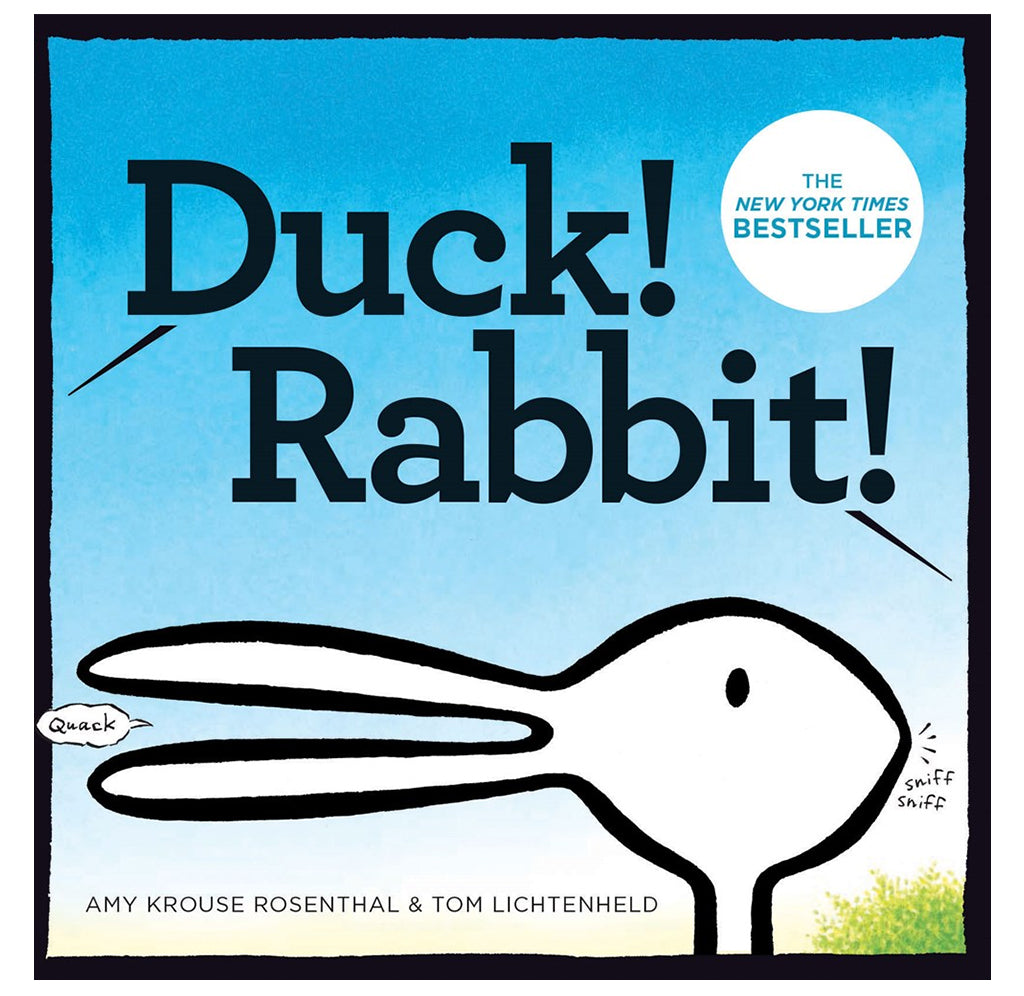 Duck!, Rabbit! by Amy Krouse Rosenthal, Illustrated by Tom Lichtenheld