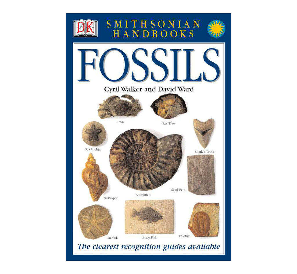 Smithsonian Handbooks: Fossils: The Clearest Recognition Guide Available by David Ward
