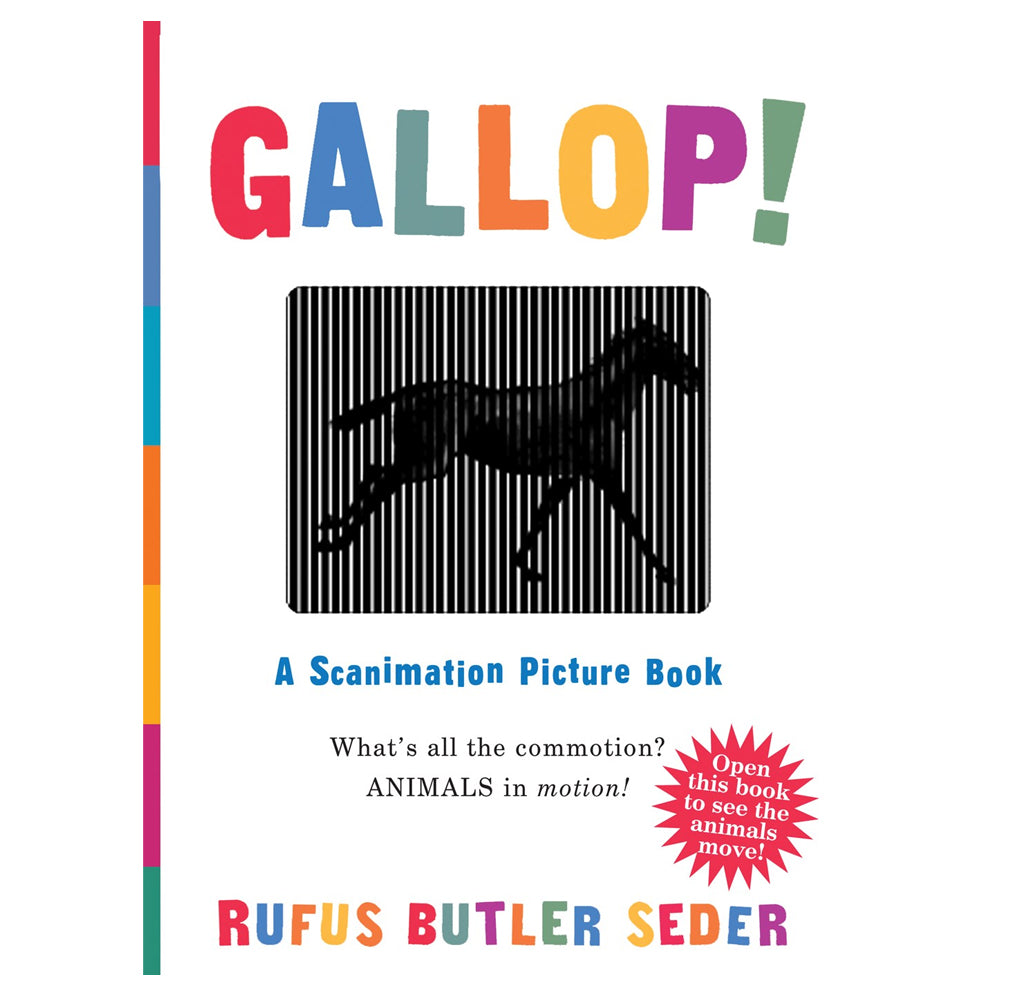 Gallop!: A Scanimation Picture Book by Rufus Butler Seder