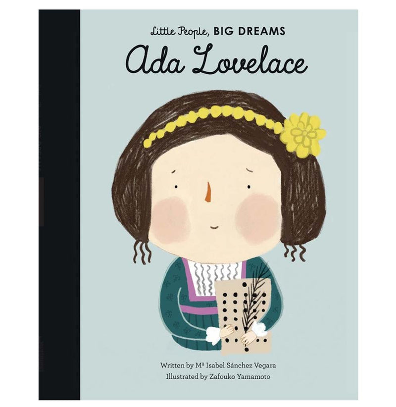 Little People, Big Dreams Ada Lovelace by Mª Isabel Sánchez Vegara