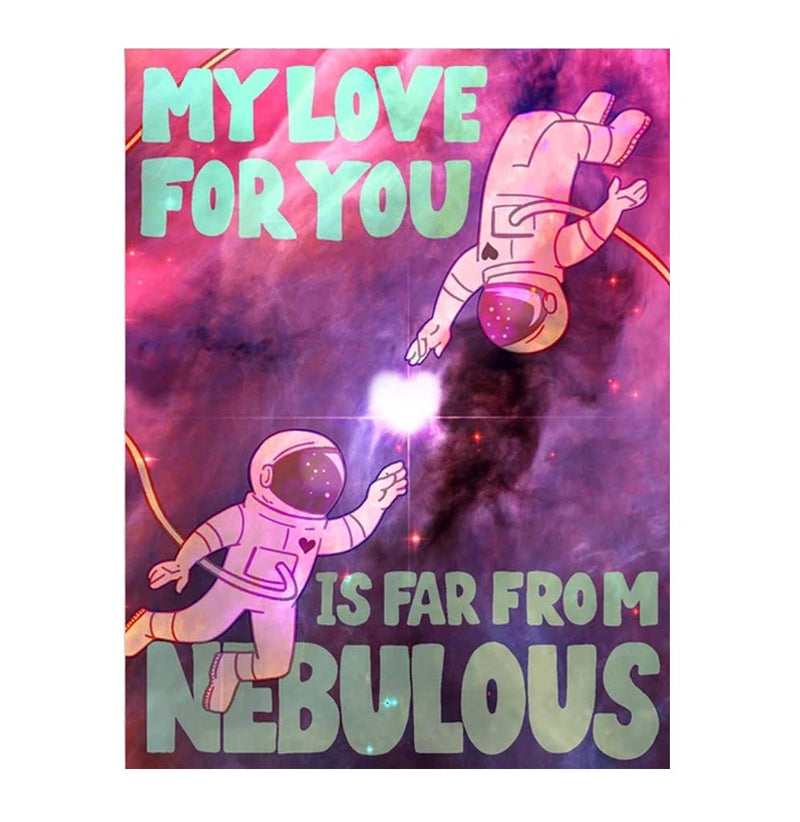 My Love for You is Far From Nebulous Note Card
