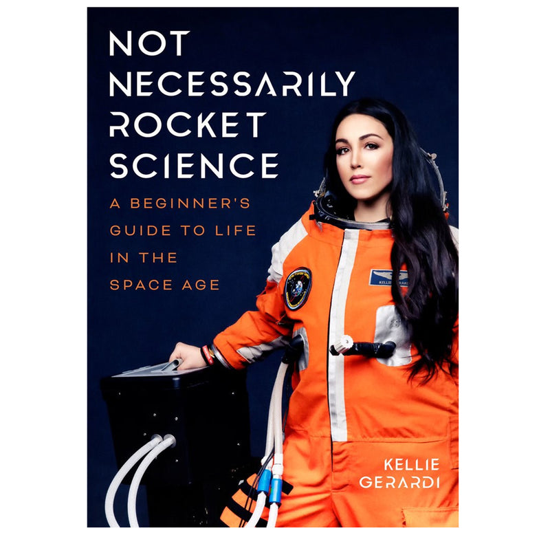 Not Necessarily Rocket Science: A Conversation with Kellie Gerardi & Signed Book [Free Event]