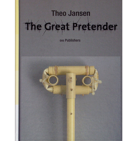 The Great Pretender by Theo Jansen