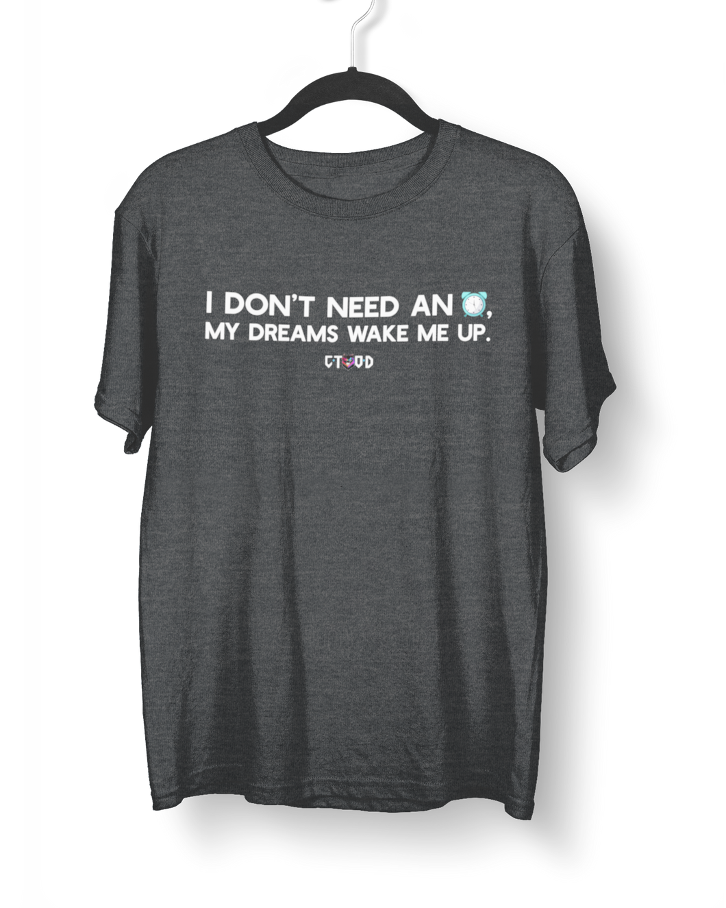 Don't Need An Alarm T-Shirt
