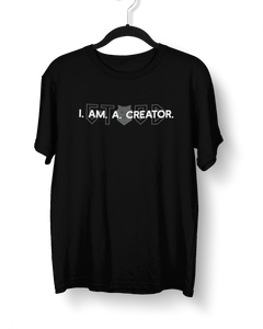 I Am A Creator T-Shirt