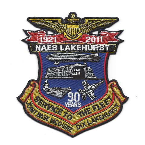 NAES Lakehurst New Jersey Naval Air Engineering Station Patch 90 Years Service to the Fleet