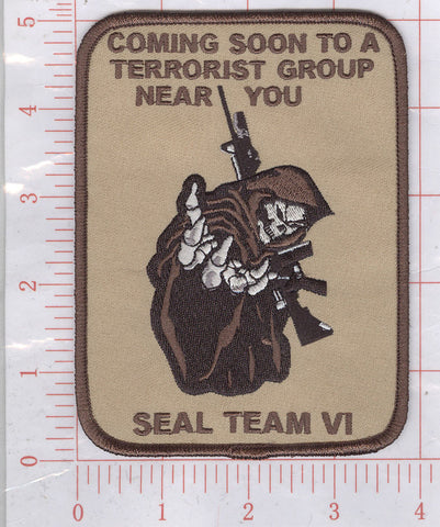 "SEAL Team SIX Reaper Patch ""COMING SOON TO A TERRORIST GROUP NEAR YOU"""
