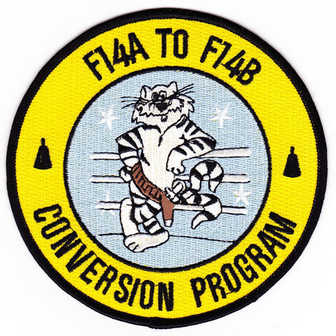 F14A TO F14B CONVERSION PROGRAM P&W; Engine to GE F!10-400 Military Patch