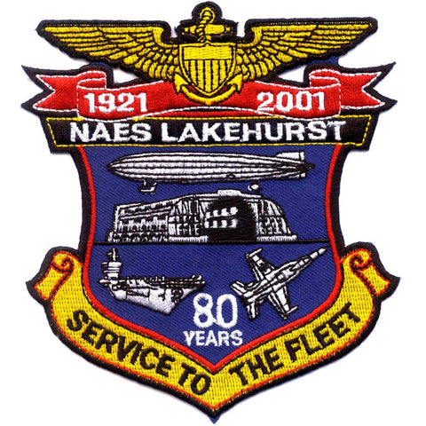 NAES Lakehurst New Jersey Naval Air Engineering Station Patch 80 Years Service to the Fleet