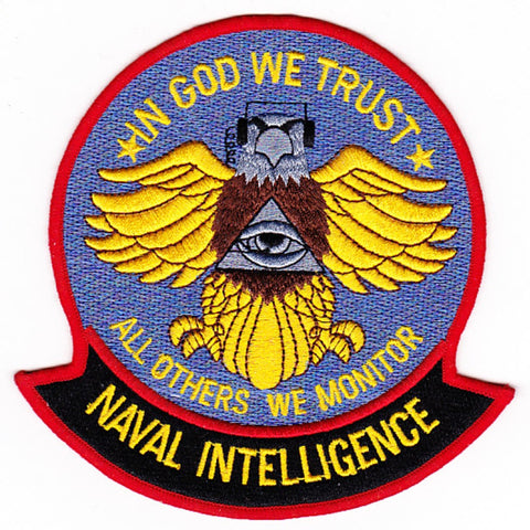 Naval Intelligence Patch IN GOD WE TRUST ALL OTHERS WE MONITOR