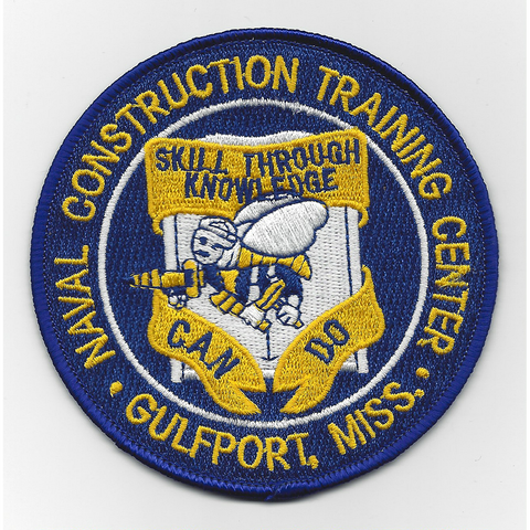 Naval Construction Training Center Gulfport, Mississippi Patch - Skill Through Knowledge CAN DO