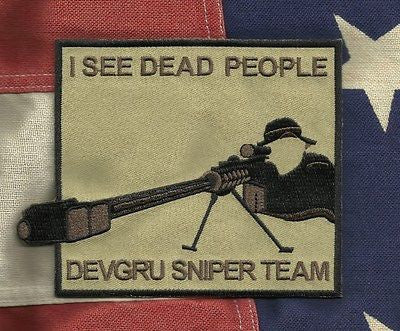 "DEVGRU SNIPER TEAM - SEAL TEAM VI - MILITARY PATCH ""I SEE DEAD PEOPLE"""