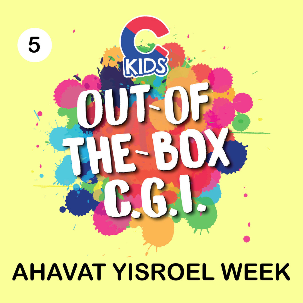 Ckids Virtual Camp - Mitzvah of Ahavas Yisroel Week