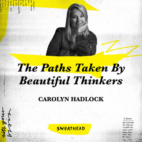 The Paths Taken By Beautiful Thinkers - Carolyn Hadlock, ECD