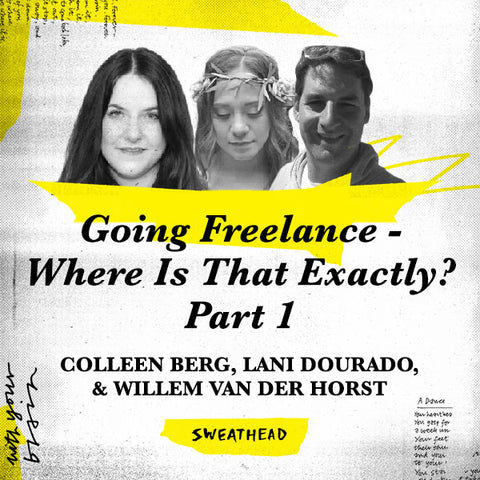 Going Freelance - Where Is That Exactly? Part 1 - Colleen Berg, Lani Dourado, Willem van der Horst