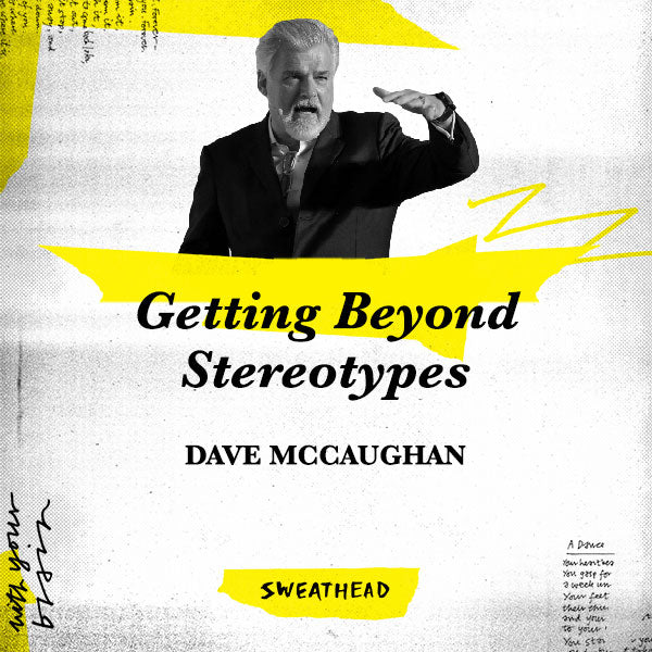 Getting Beyond Stereotypes - Dave McCaughan, CSO