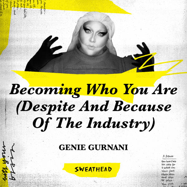 Becoming Who You Are (Despite And Because Of The Industry) - Genie Gurnani, Creative Head