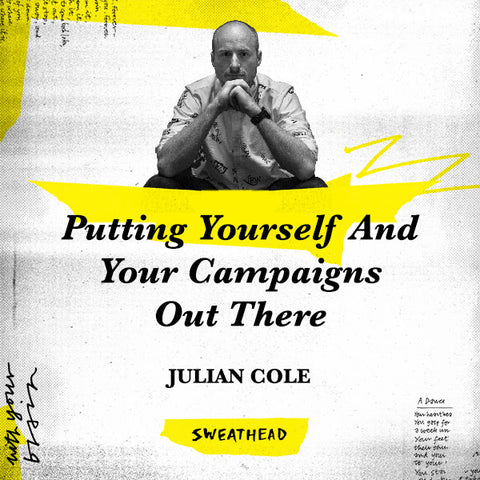 Putting Yourself And Your Campaigns Out There - Julian Cole, Comms Planner