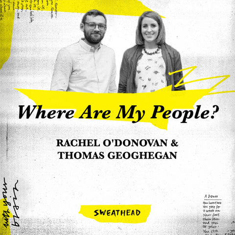 Where Are My People? - Rachel O'Donovan, Thomas Geoghegan, Strategists