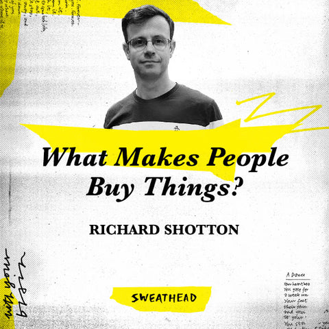 What Makes People Buy Things? - Richard Shotton, Data Boss