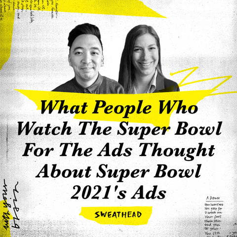 What People Who Watch The Super Bowl For The Ads Thought About Super Bowl 2021's Ads #PlannerBowl