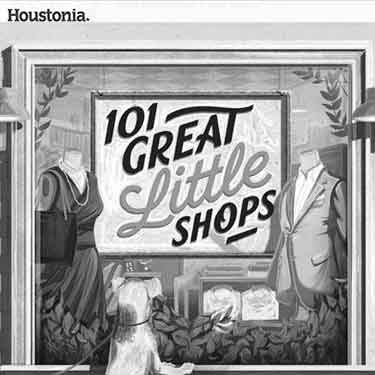 Houstonia Magazine 101 Best Little Shops